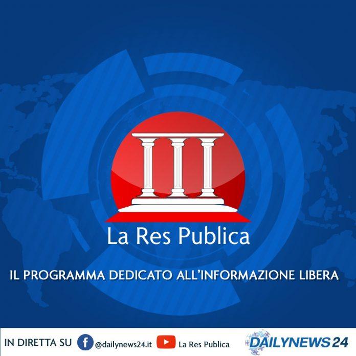 In onda 'La Res Publica': l'appuntamento dedicato all'informazione libera che mette a nudo la politica