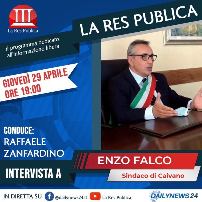 Il Sindaco di Caivano Enzo Falco ospite de 'La Res Publica' giovedì 29 aprile 2021